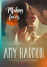 Making Faces, Harmon Amy