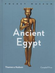 Pocket Museum: Ancient Egypt, Price Campbell